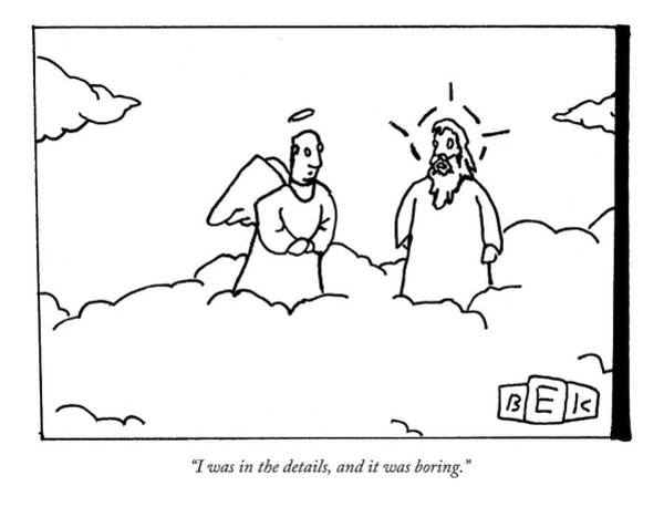 Earth Drawing - A Person Now In Heaven Talks To God by Bruce Eric Kaplan