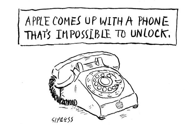 Apple Drawing - A Phone That's Impossible To Unlock by David Sipress