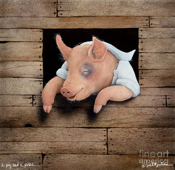 Pokes Wall Art - Painting - A Pig And A Poke... by Will Bullas