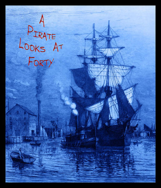 Schooner Photograph - A Pirate Looks At Forty by John Stephens