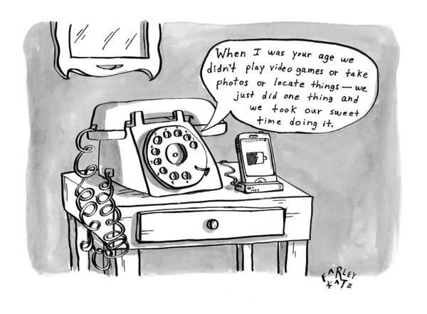 Sweet Drawing - A Rotary Telephone Addresses A Smartphone When by Farley Katz