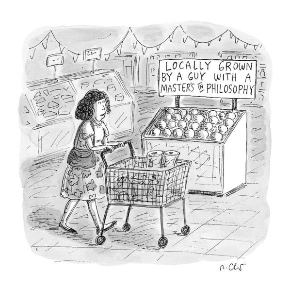 Shopping Drawing - A Sign For Produce In A Grocery Store Reads by Roz Chast