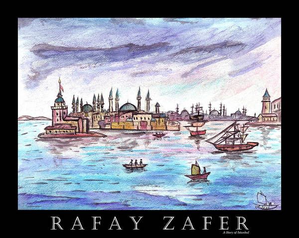 Painting - A Story Of Istanbul by Rafay Zafer