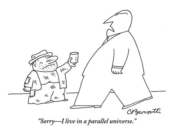 Past Drawing - A Tall, Well-dressed Man Walks Past A Much by Charles Barsotti