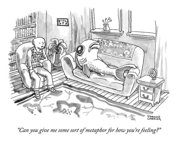 Therapist Drawing - A Therapist Speaks To A Fish Lying On His Couch by Shannon Wheeler