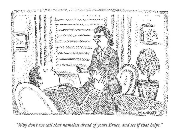 Therapy Wall Art - Drawing - A Therapist Talks To A Patient by Robert Mankoff