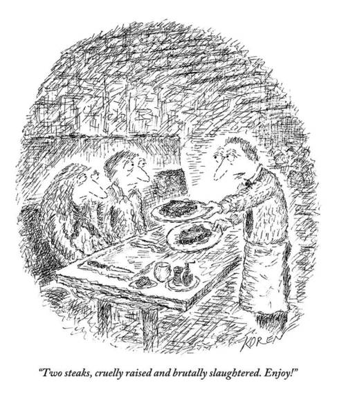 Waiter Drawing - A Waiter Acerbically Serves His Table Two Steaks by Edward Koren