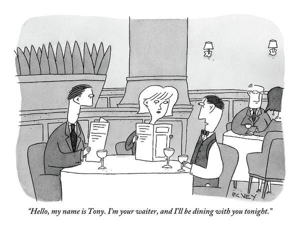 Dine Drawing - A Waiter Sits Down With A Man And Woman On A Date by Peter C. Vey