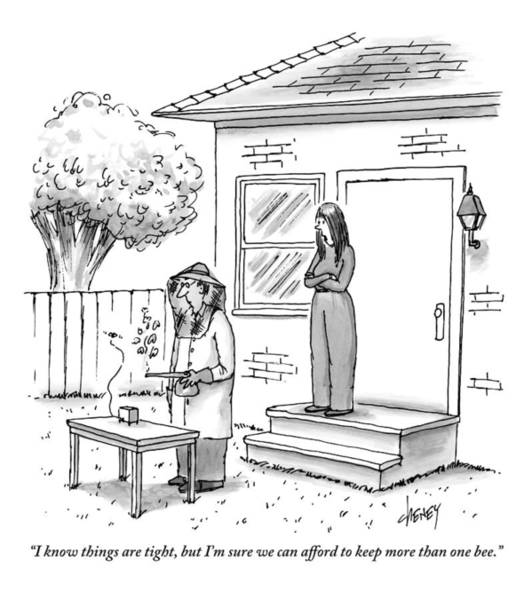 Poor Drawing - A Wife Talks To Her Beekeeper Husband Who by Tom Cheney