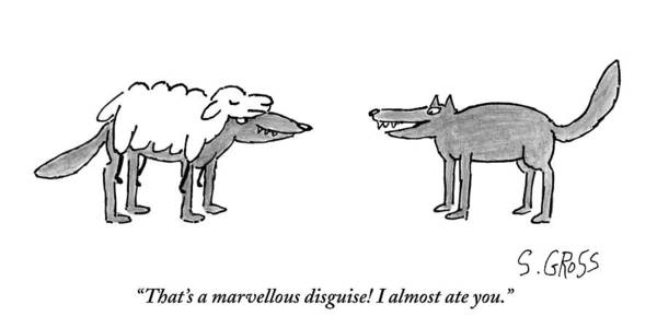 Disguise Drawing - A Wolf Dressed As A Sheep Talks To Another Wolf by Sam Gross