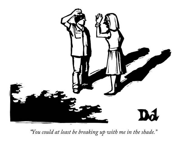 Shadows Drawing - A Woman Addresses A Man by Drew Dernavich