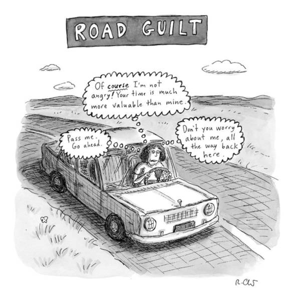 Highway Drawing - A Woman Driving Down The Road Acting by Roz Chast