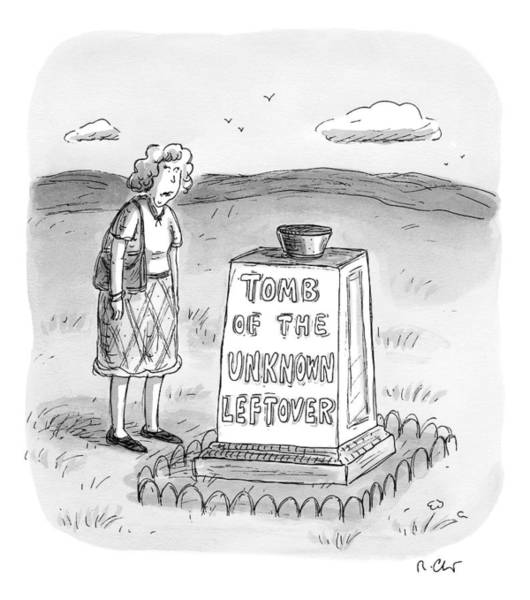 February 14th Drawing - A Woman Stands In Front Of A Tomb With A Bowl by Roz Chast