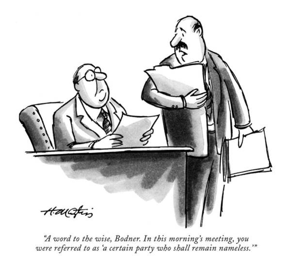 Employer Drawing - A Word To The Wise by Henry Martin