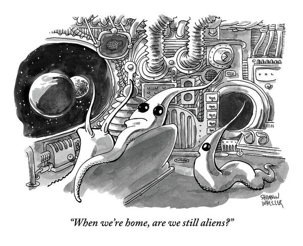 At Home Drawing - A Young Alien Asks His Alien Parents A Question by Shannon Wheeler