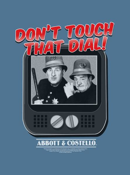 Shows Digital Art - Abbott And Costello - That Dial by Brand A