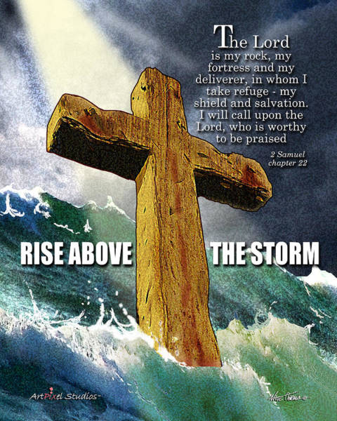 Bible Verse Mixed Media - Above The Storm by Nate Owens