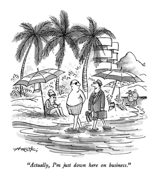 Palm Trees Drawing - Actually, I'm Just Down Here On Business by Henry Martin