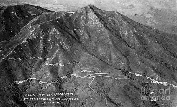 Photograph - Aero View Mt Tamalpais Marin Co. California  Circa 1930 by California Views Archives Mr Pat Hathaway Archives