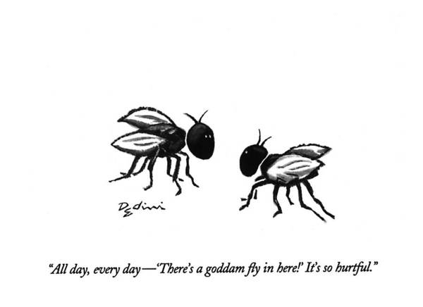April 11th Drawing - All Day, Every Day - 'there's A Goddam Fly by Eldon Dedini