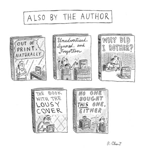 Writers Drawing - 'also By The Author' by Roz Chast