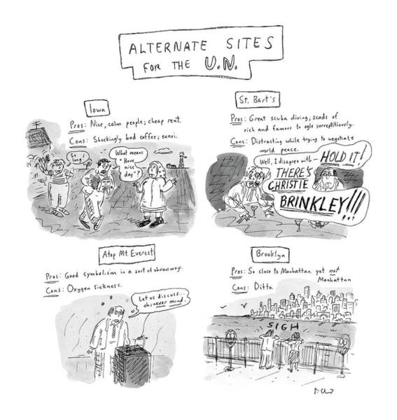 Manhattan Drawing - Alternate Sites For The U.n by Roz Chast