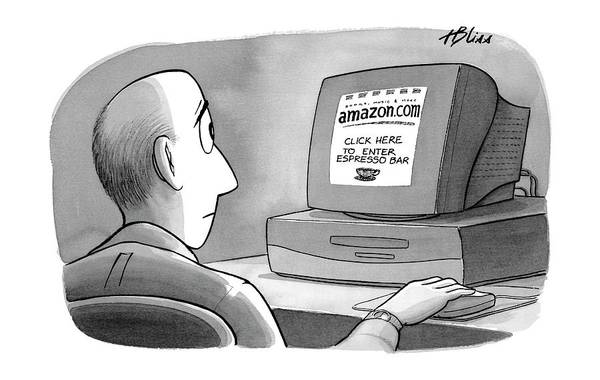 Internet Drawing - 'amazon.com Click Here To Enter Espresso Bar' by Harry Bliss