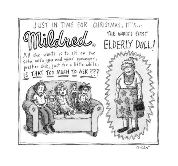 Christmas Drawing - An Advertisement For Mildred by Roz Chast