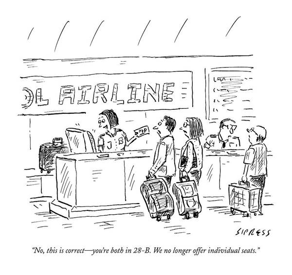 Airplane Drawing - An Airline Concierge Checks The Computer For Two by David Sipress