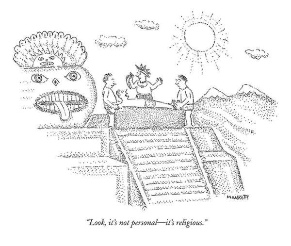 Religion Drawing - An Inca Priest Speaks To A Person Who by Robert Mankoff