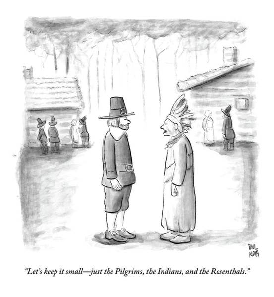 Holiday Drawing - An Indian Chief Speaks To A Pilgrim by Paul Noth