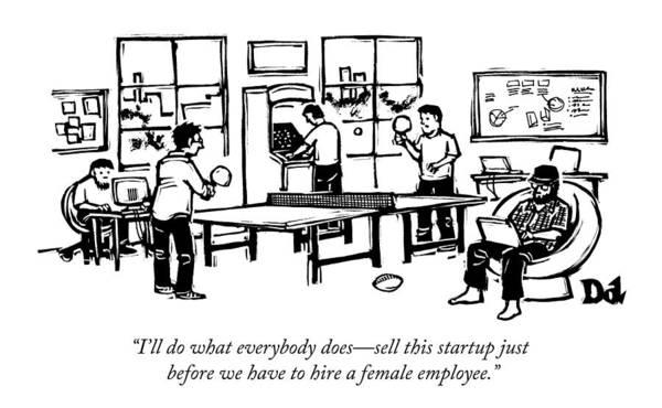 Laptop Drawing - An Office Of Male Tech Entrepreneurs by Drew Dernavich