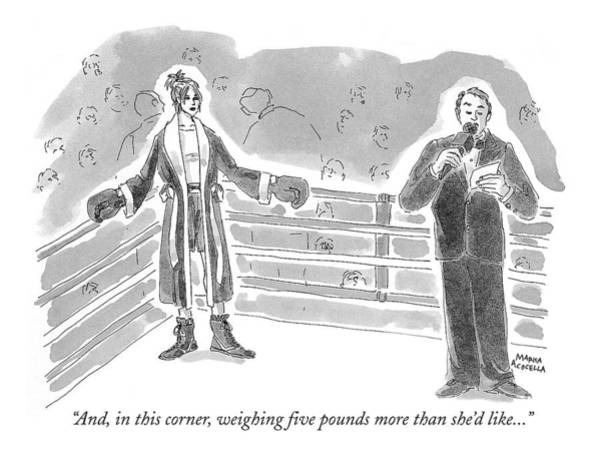 Boxing Drawing - And, In This Corner, Weighing Five Pounds More by Marisa Acocella Marchetto