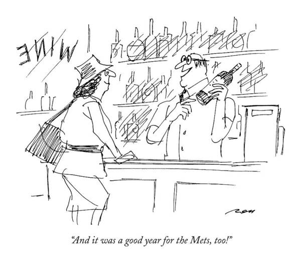 Wine Drawing - And It Was A Good Year For The Mets by Al Ross