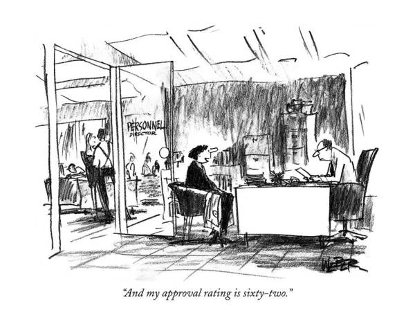 Personnel Drawing - And My Approval Rating Is Sixty-two by Robert Weber