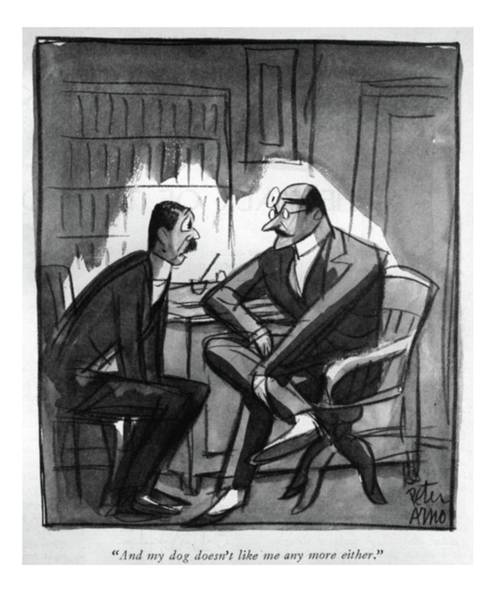 Drawing - And My Dog Doesn't Like Me Any More Either by Peter Arno