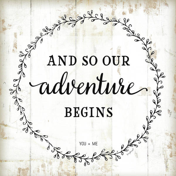 Wall Art - Painting - And So Our Adventure Begins by Jennifer Pugh