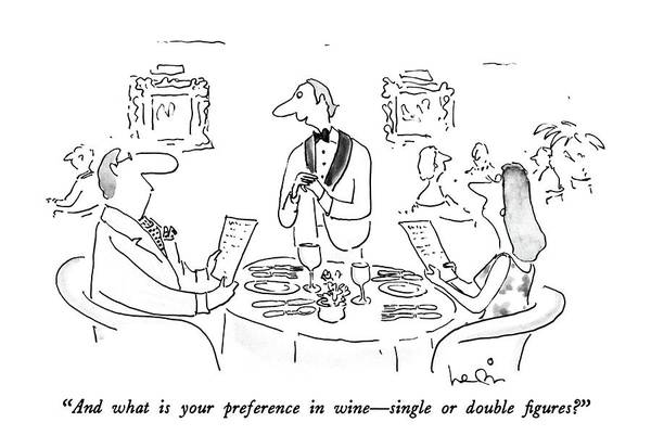 Wine Drawing - And What Is Your Preference In Wine - Single Or by Arnie Levin