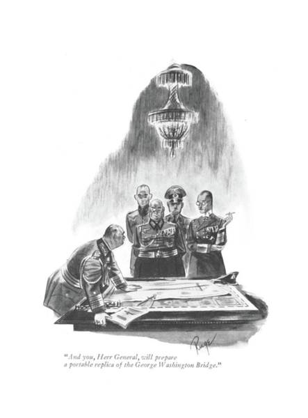 Hitler Drawing - And You, Herr General, Will Prepare A Portable by John Ruge