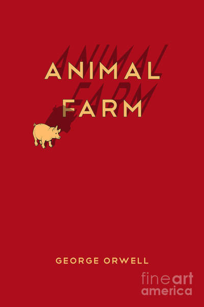 Front Room Digital Art - Animal Farm Book Cover Poster Art 1 by Nishanth Gopinathan
