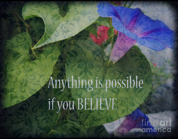 Wall Art - Photograph - Anything Is Possible by Eva Thomas