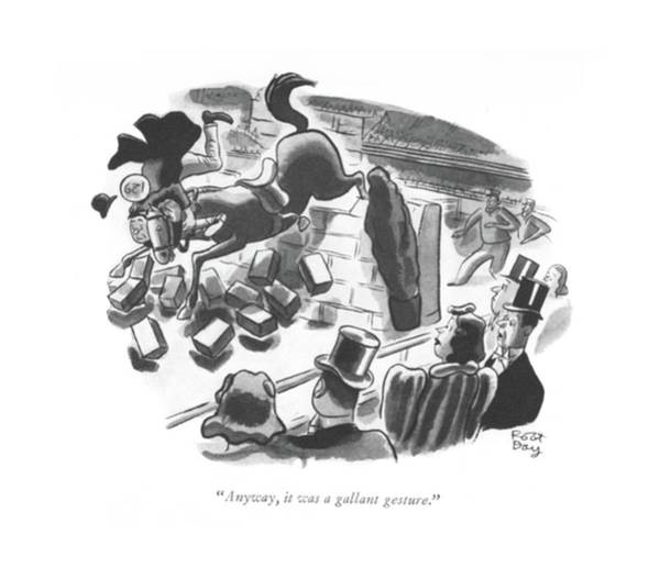 Spectator Drawing - Anyway, It Was A Gallant Gesture by Robert J. Day