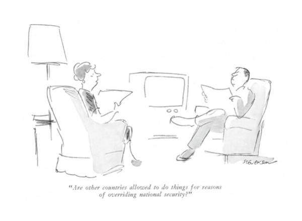 National Security Drawing - Are Other Countries Allowed To Do Things by James Stevenson
