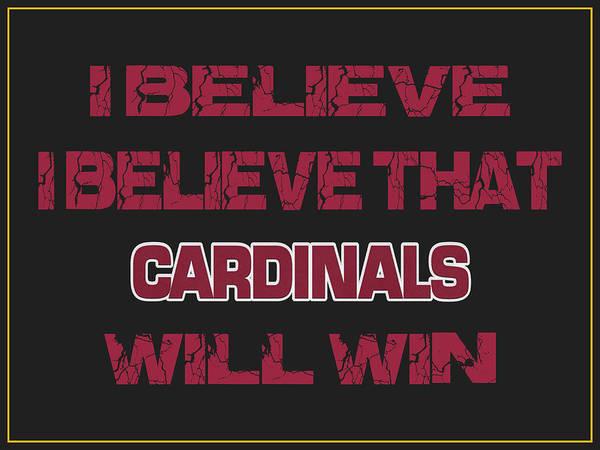 Saying Photograph - Arizona Cardinals I Believe by Joe Hamilton