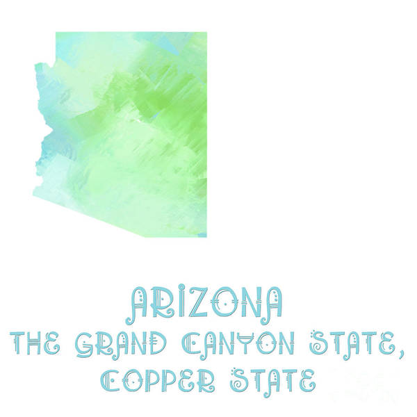 Digital Art - Arizona - The Grand Canyon State - Copper State - Map - State Phrase - Geology by Andee Design