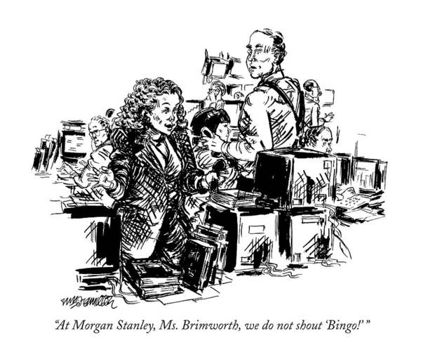 Market Drawing - At Morgan Stanley by William Hamilton
