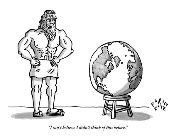 Globe Drawing - Atlas Is Seen Standing Next To The World Which by Farley Katz
