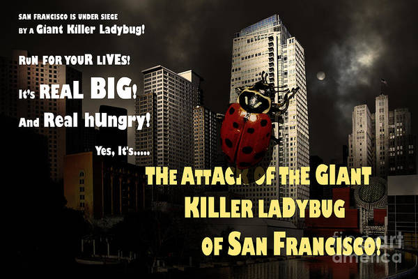 Photograph - Attack Of The Giant Killer Ladybug Of San Francisco 7d4262 With Text by Wingsdomain Art and Photography