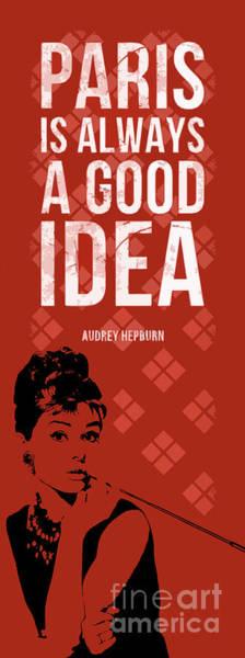 Inspirational Drawing - Audrey Hepburn Quote - Paris by Drawspots Illustrations