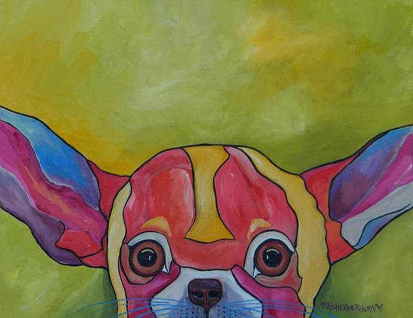 Painting - Aye Chihuahua by Patti Schermerhorn